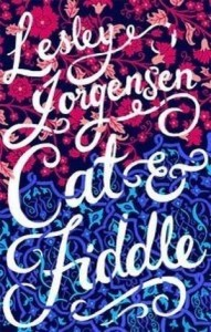 Cat and Fiddle - Lesley Jorgensen