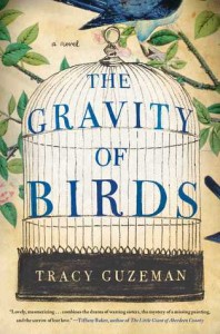 The Gravity of Birds - Tracy Guzeman