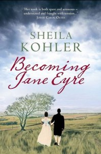 Becoming Jane Eyre - Sheilia Kohler