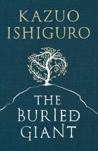 The Buried Giant -Kazuo Ishiguro