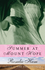 Summer at Mount Hope - Rosalie Ham