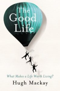 The Good Life - Hugh McKay