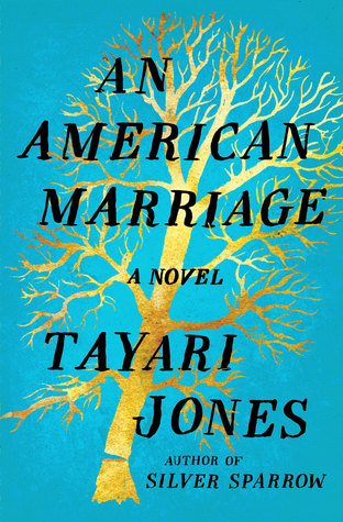 Cover image of an American Marriage by Tayari Jones