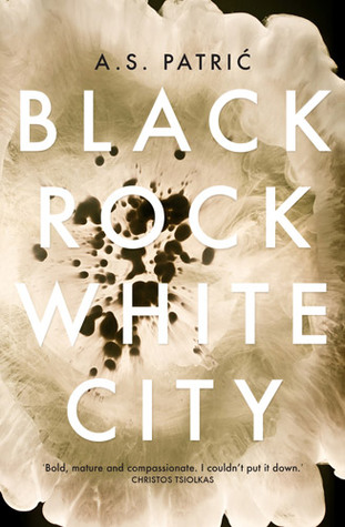 Cover of Black Rock White City by A S Patric